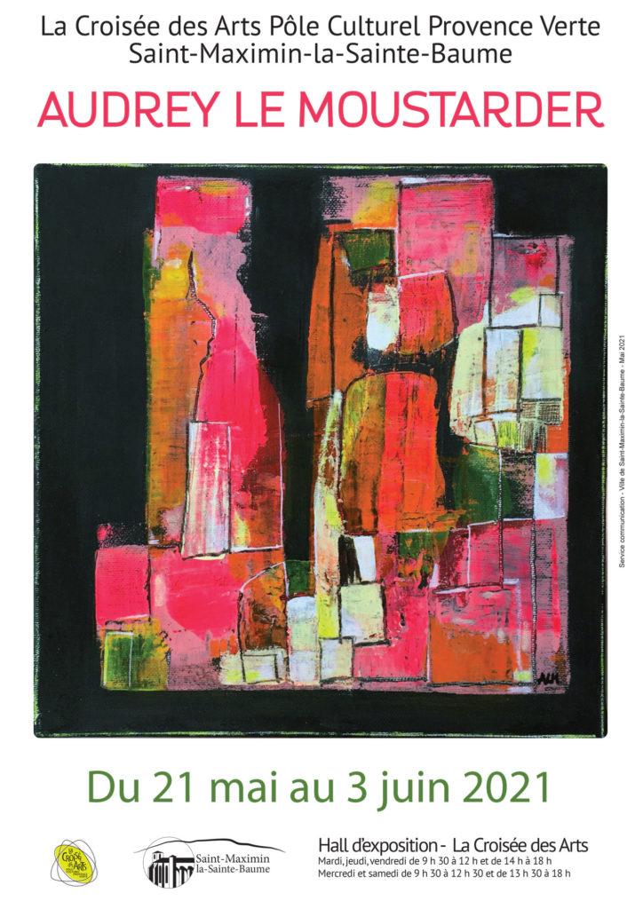 Audrey Le Moustarder @ Halle d'exposition - La Croisée des Arts