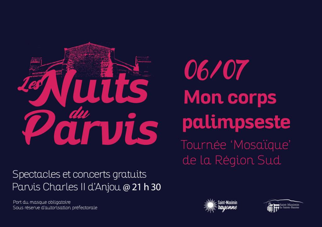 Les Nuits du Parvis - Mon corps palimpseste @ Parvis Charles II d'Anjou