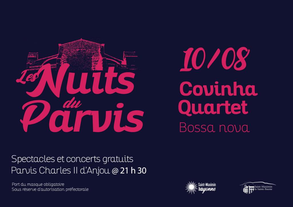 Les Nuits du Parvis - Covinha Quartet @ Parvis Charles II d'Anjou