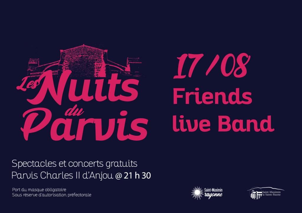 Les Nuits du Parvis - Friends live Band @ Parvis Charles II d'Anjou