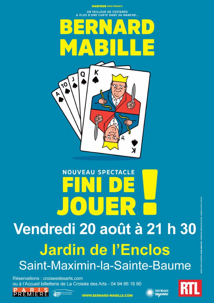"""Les Soirées de l'humour : Bernard Mabille - """"Fini de jouer !"""" @ Jardin de l'Enclos"""