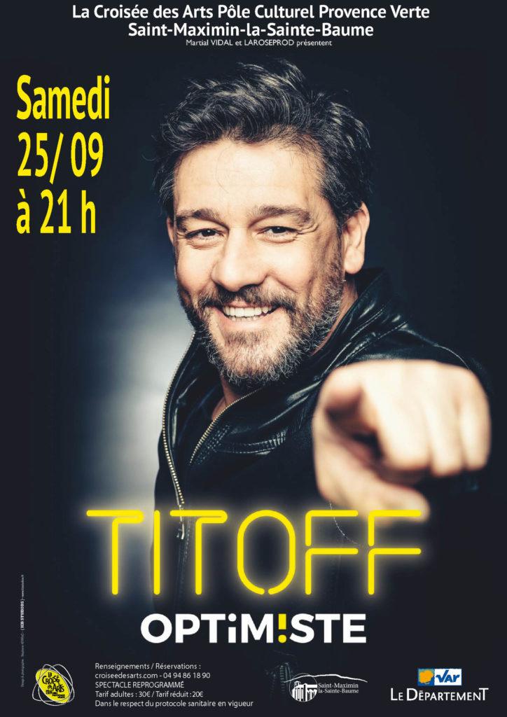 """""""Optimiste !"""" - Titoff @ La Croisée des Arts"""